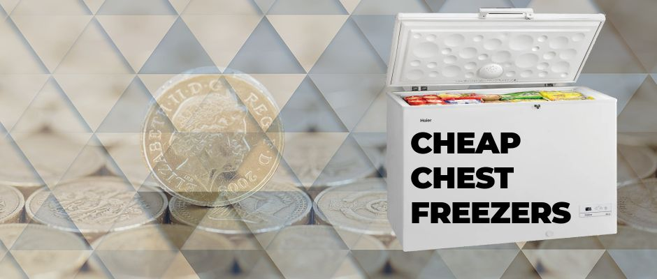 Cheap Chest Freezers